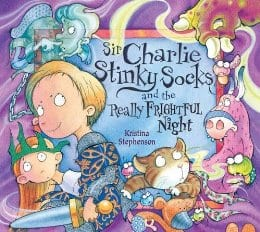 Sir Charlie Stinky Socks and the Really Dreadful Night