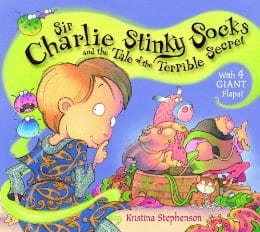 Sir Charlie Stinky Socks and the Tale of the Terrible Secret