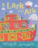 A Lark in the Ark by Peter Bently