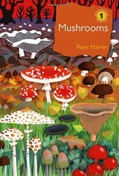 Mushrooms by Peter Marren
